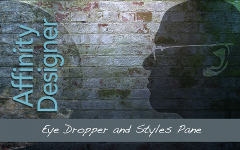 Eye Dropper and Styles Pane